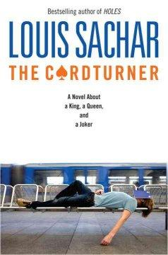'The Cardturner: A Novel about a King, a Queen, and a Joker' by Louis Sachar