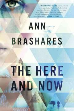 'The Here and Now' by Ann Brashares
