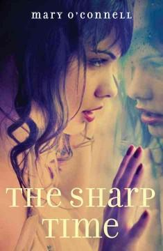 'The Sharp Time' by Mary  O'Connell
