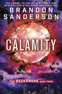 'Calamity (Reckoners, #3)' by Brandon Sanderson