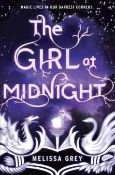 'The Girl at Midnight (The Girl at Midnight, #1)' by Melissa Grey