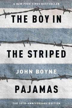 'The Boy in the Striped Pajamas' by John Boyne