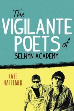 'The Vigilante Poets of Selwyn Academy' by Kate Hattemer