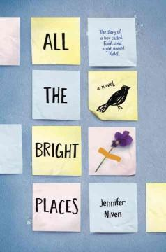 'All the Bright Places'  by  Jennifer Niven
