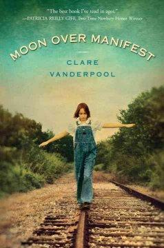 'Moon Over Manifest' by Clare Vanderpool