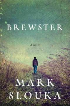 'Brewster' by Mark Slouka