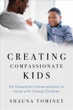 Book Cover: 'Creating compassionate kids'