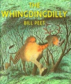 'The Whingdingdilly' by Bill Peet