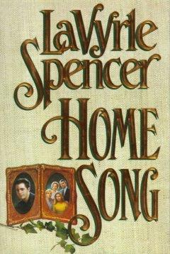 Home Song by LaVyrle Spencer