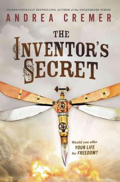 'The Inventor's Secret' by Andrea Cremer