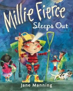 'Millie Fierce Sleeps Out' by Jane Manning