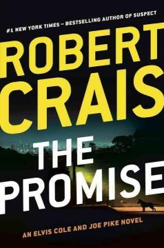 'The Promise (Elvis Cole #16, Joe Pike, #5)' by Robert Crais