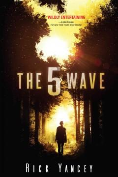 'The 5th Wave'  by  Rick Yancey