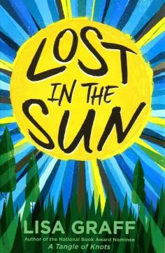 'Lost in the Sun' by Lisa Graff