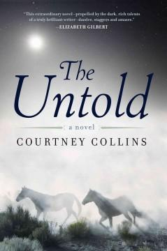 'The Untold' by Courtney Collins