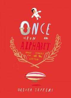 'Once Upon an Alphabet: Short Stories for All the Letters' by Oliver Jeffers