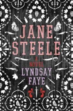 'Jane Steele'  by  Lyndsay Faye