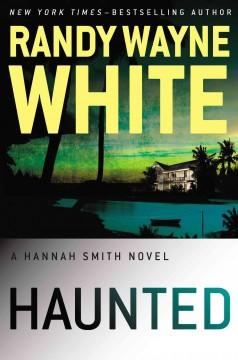 'Haunted (Hannah Smith, #3)' by Randy Wayne White