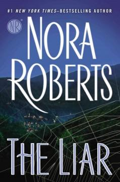 'The Liar' by Nora Roberts