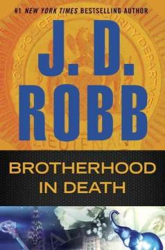 'Brotherhood in Death (In Death, #42)' by J.D. Robb