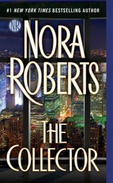 'The Collector'  by  Nora Roberts
