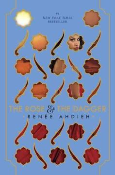 'The Rose & the Dagger (The Wrath & the Dawn, #2)' by Renee Ahdieh