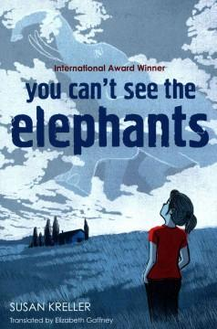 'You Can't See the Elephants' by Susan Kreller, Elizabeth Gaffney