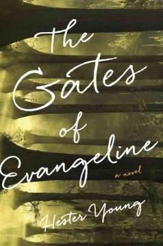 Cover: 'The Gates of Evangeline'