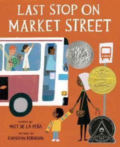'Last Stop on Market Street' by Matt de la Pena