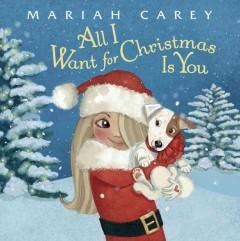 'All I Want for Christmas Is You' by Mariah Carey
