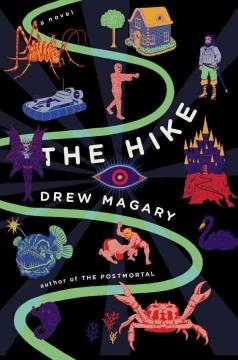 'The Hike'  by  Drew Magary