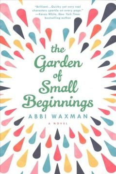 Cover: 'The Garden of Small Beginnings'