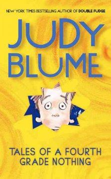 'Tales of a Fourth Grade Nothing (Fudge, #1)' by Judy Blume