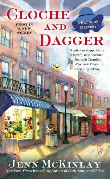 'Cloche and Dagger (Hat Shop Mystery, #1)' by Jenn McKinlay