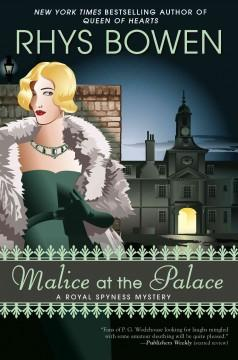 'Malice at the Palace' by Rhys Bowen