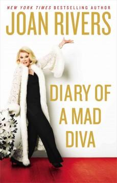 'Diary of a Mad Diva' by Joan Rivers