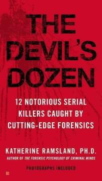 'The Devil's Dozen'  by  Katherine Ramsland