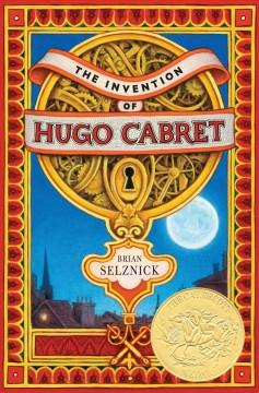'The Invention of Hugo Cabret' by Brian Selznick