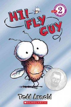'Hi! Fly Guy' by Tedd Arnold