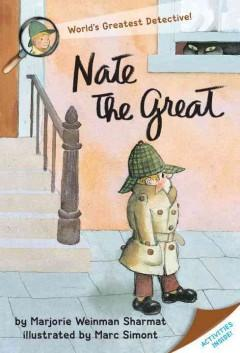 'Nate the Great' by Marjorie Weinman Sharmat