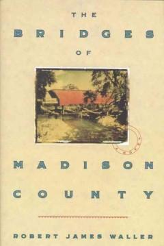 Cover: 'The Bridges of Madison County'