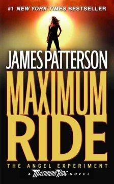 'The Angel Experiment (Maximum Ride, #1)' by James Patterson