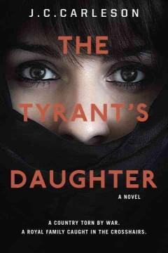 'The Tyrant's Daughter' by J.C. Carleson