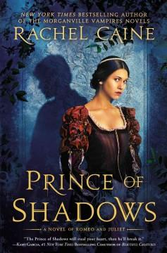 'Prince of Shadows' by Rachel Caine
