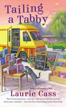 'Tailing a Tabby (A Bookmobile Cat Mystery #2)' by Laurie Cass