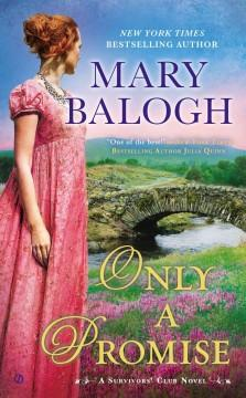 'Only a Promise (The Survivors' Club, #5)' by Mary Balogh
