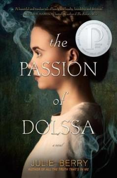 'The Passion of Dolssa'  by  Julie Berry