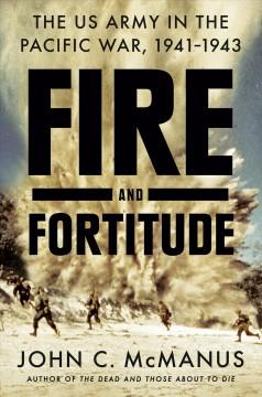 Book Cover: 'Fire and fortitude'