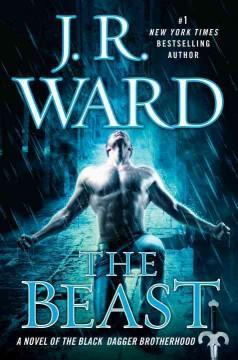 'The Beast (Black Dagger Brotherhood, #14)' by J.R. Ward