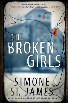 'The Broken Girls'  by  Simone St. James